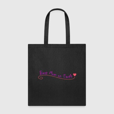 Best Mother on Earth - Tote Bag