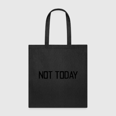 Silly not today - Tote Bag