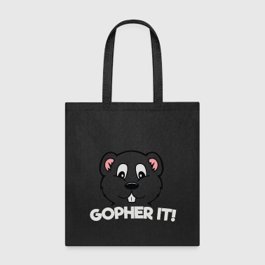 Gopher It - Tote Bag