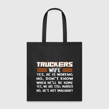 Truckers Wife - Tote Bag