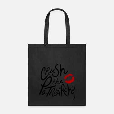 Crush the Patriarchy - Tote Bag