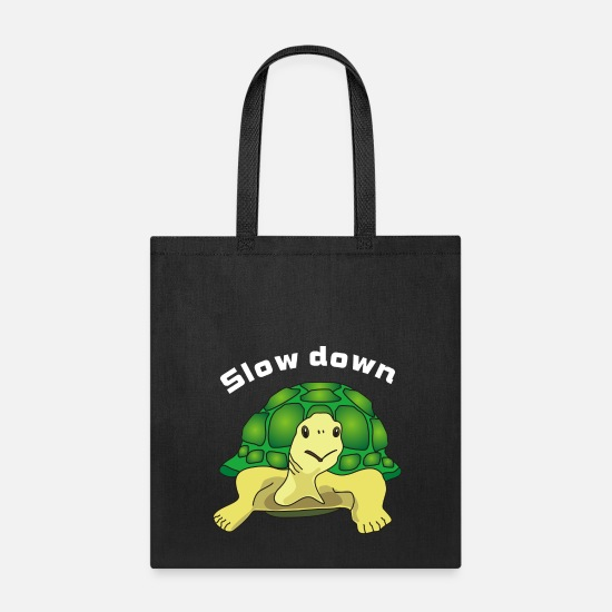 Slow Bags & Backpacks - slow down - Tote Bag black