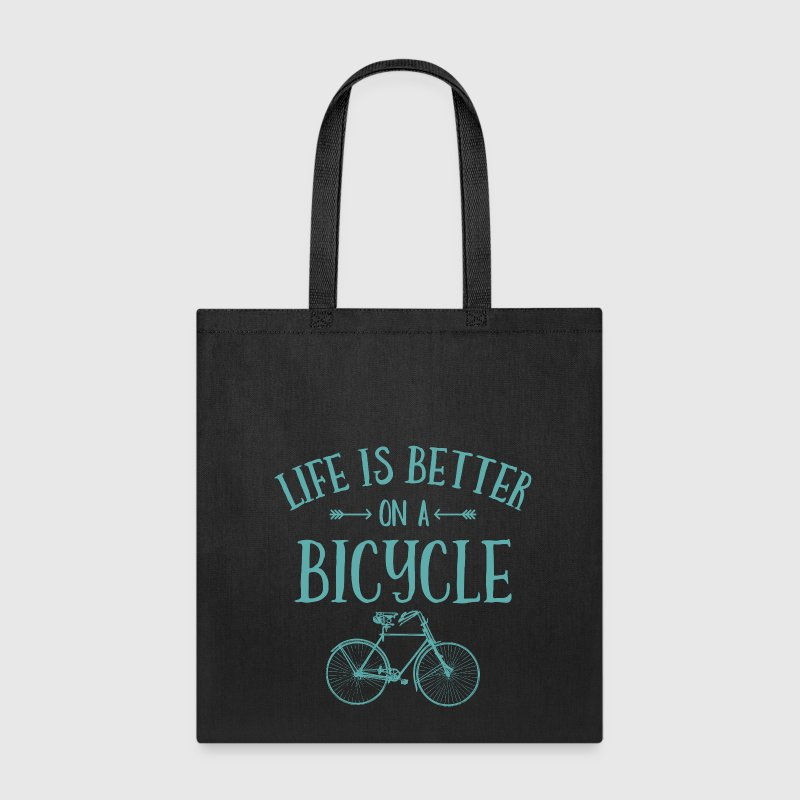 Life's Better On A Bicycle - Tote Bag