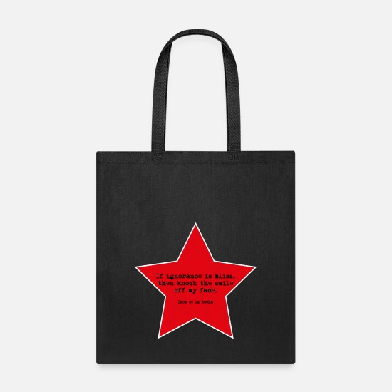 Ratm Bags & Backpacks - If ignorance is bliss, then knock the smile off  - Tote Bag black