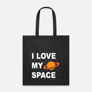 My Space I love my space - Tote Bag