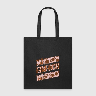 Just Just no - Tote Bag