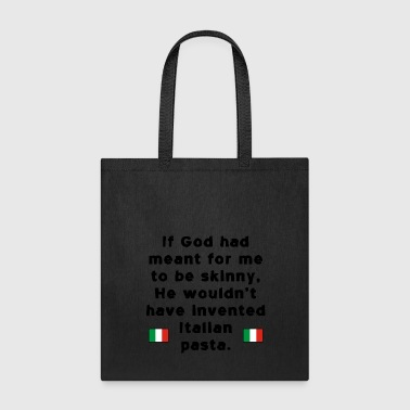 God Skinny Italian Pasta - Tote Bag
