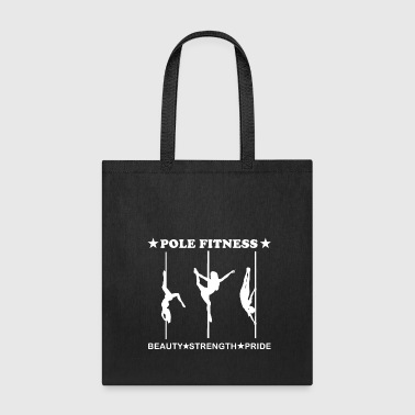 Pole Fitness Beauty Strength Pride White - Tote Bag