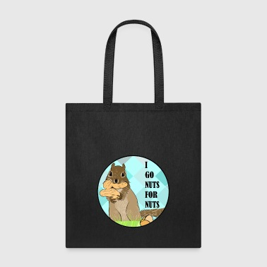 I go nuts for nuts - Tote Bag