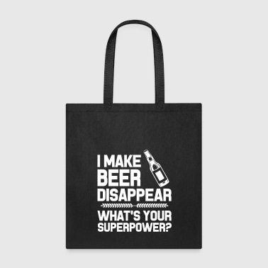 Beer Lover Gift Superpower Funny Meme Shirt Mug Need Beer Sticker Decal - Tote Bag