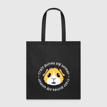 Crazy Guinea Pig Woman - Tote Bag