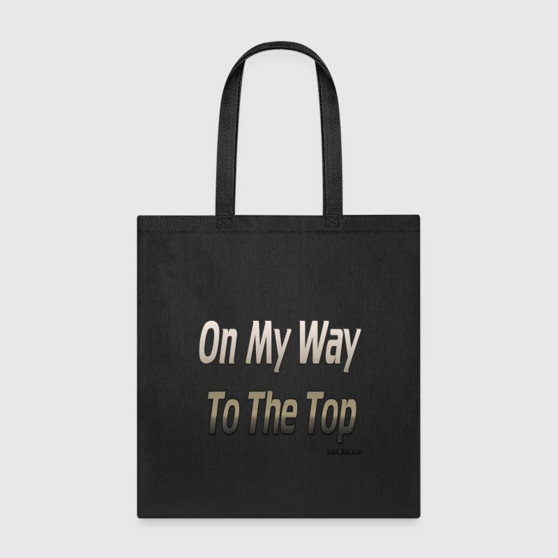 On My Way to The Top - Tote Bag