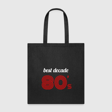 80's best decade white red - Tote Bag