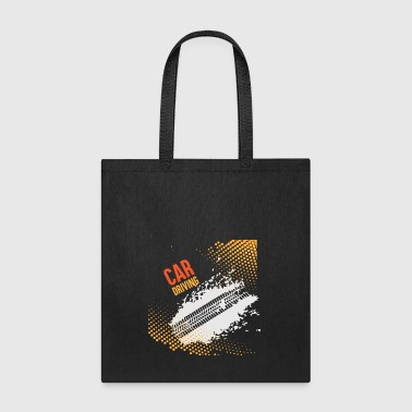 Drive Go By Car GIFT - CAR DRIVING - Tote Bag