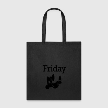 Friday Party Funny Weekend 4 - Tote Bag