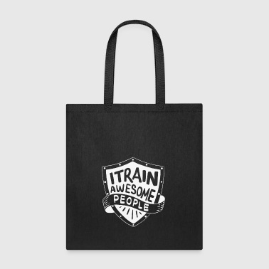 Teacher Training TEACHER I TRAIN ANWESOME PEOPLE SUPER TRAINING - Tote Bag