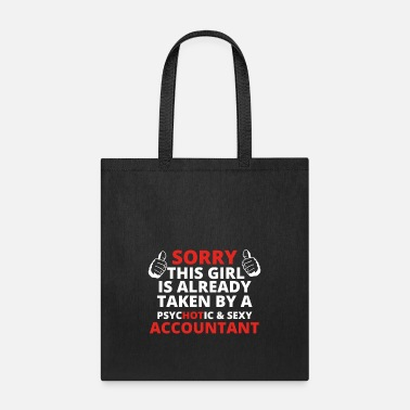 Accountant Girls GIFT SORRY THIS GIRL TAKEN ACCOUNTANT - Tote Bag