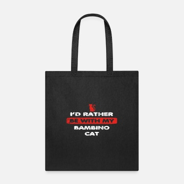 Bambino Katze Cat love rather bei my BAMBINO CAT - Tote Bag