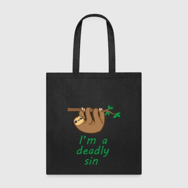 Sloth Is A Deadly Sin - Tote Bag