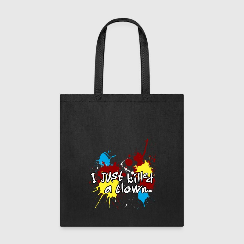 I just killed a clown - Tote Bag