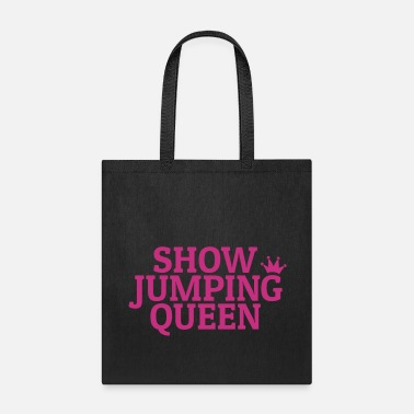 Show Jumping Show jumping queen - Tote Bag