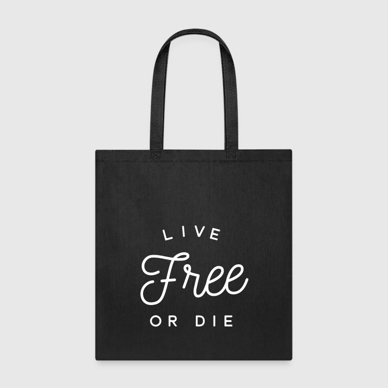 live free or die - Tote Bag