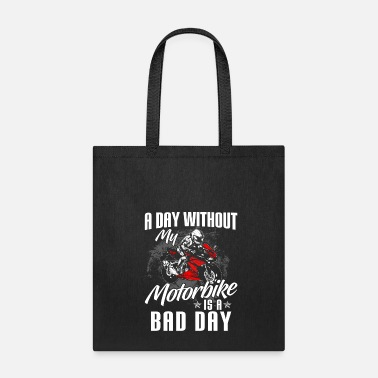 Indian Motorcycle Shirt - Superbike - Bike - bad day - Tote Bag