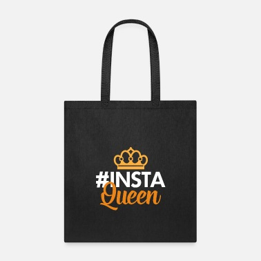 Snapchat #Insta Queen - Tote Bag