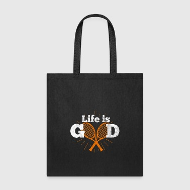 My life is tennis - Gift - Tote Bag