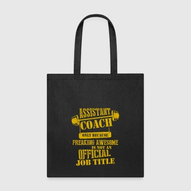 Job Assistant Coach Jobs T Shirt - Tote Bag