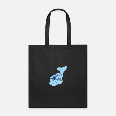 Save The Whales Save The Whales - Tote Bag