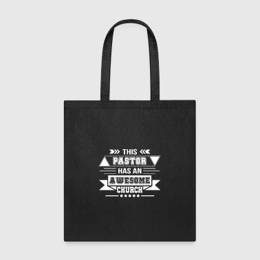 Church Pastor Chirstian Pastor Has Awesome Church - Tote Bag