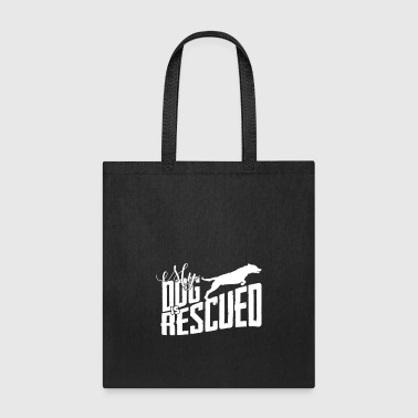 Rescue rescued dog rescuing dogs gift - Tote Bag