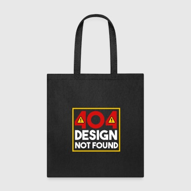 Witty Shirt - 404 Design - Gift - Tote Bag