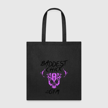 Baddest Baddest Chick in the Gym/Fitness - Tote Bag