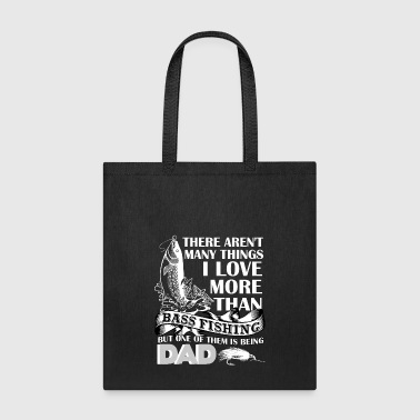 Happy Hooker I Love More Than Bass Fishing T Shirt, Dad Shirt - Tote Bag