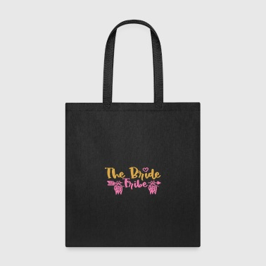 Team Bride Bride Tribe Wedding Funny Shirt for Women Gift - Tote Bag