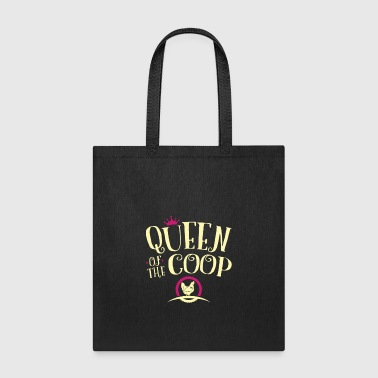 Queen Of The Coop Chicken Gifts For Women - Tote Bag