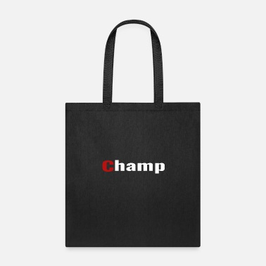 Champ Champ - Tote Bag