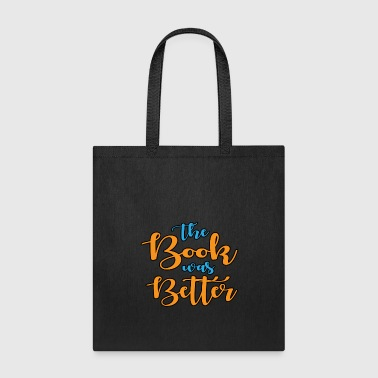 The Book Was Better Gift For Men, Women And Kids tv library - Tote Bag