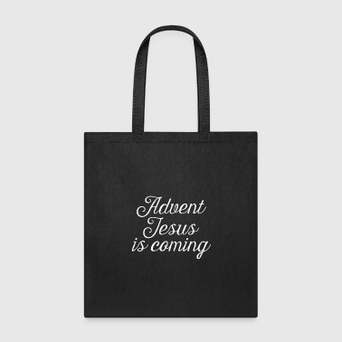 Advent Jesus Is Coming Christmas Holiday Countdown - Tote Bag