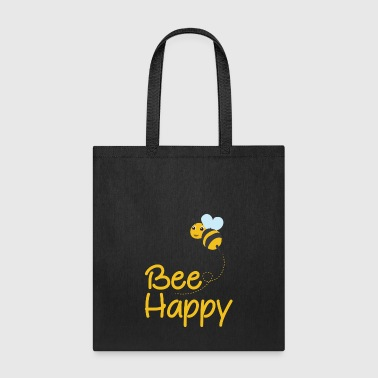 Bee Happy, Bumble Bee, Bee Lover, Bumble Bee Gift - Tote Bag