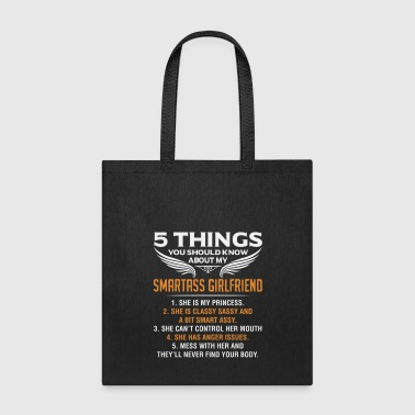 Girlfriend 5 Things About My Smartass Girlfriend - Tote Bag