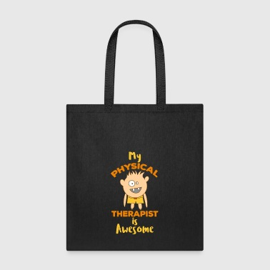 Physical Therapist PT Therapy - Tote Bag