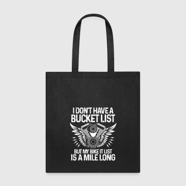 My bike it list - a mile long - Gift - Tote Bag