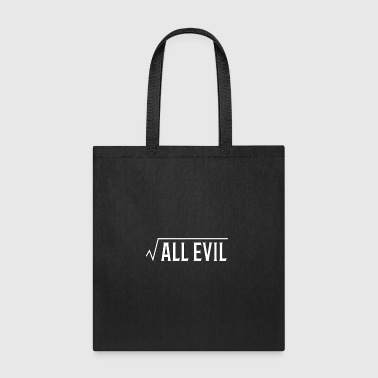 Root of All Evil Math Pun - Tote Bag