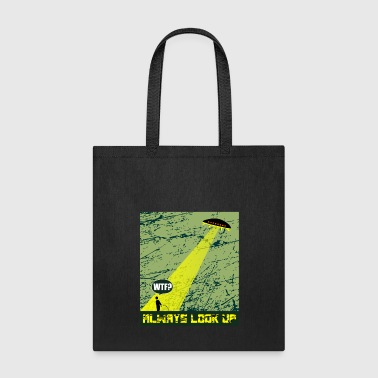 Ufo Abduction WTF T-Shirt - Tote Bag