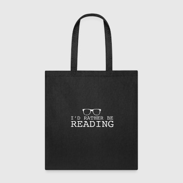 Bookbags I d Rather Be Reading - Reading - Total Basics - Tote Bag