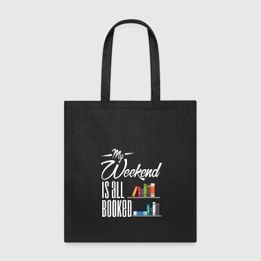 My Weekend Is All Booked- Reading - Total Basics - Tote Bag