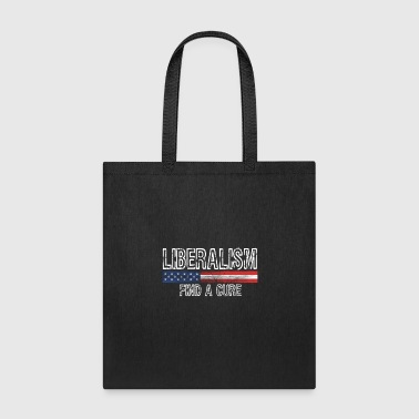 Liberalism Find a Cure TShirt Design - Tote Bag